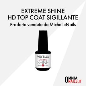 Extreme shine HD top coat sigillante