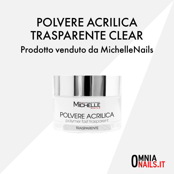 Polvere acrilica – trasparente clear