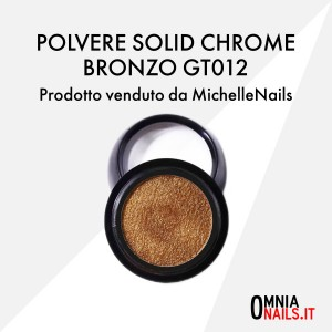 Polvere solid chrome bronzo GT012