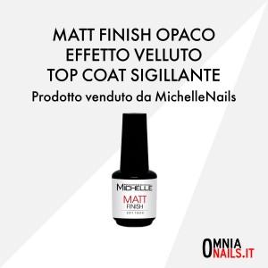 Matt finish opaco effetto velluto – top coat sigillante